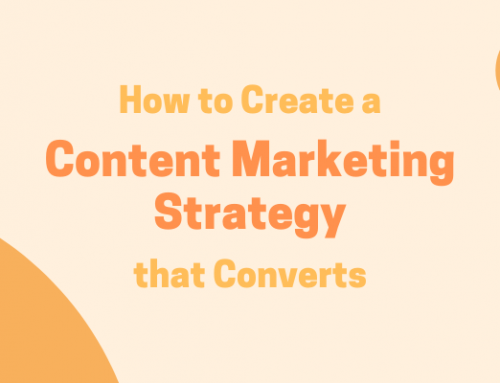 Make a Content Marketing Strategy that Converts: How to Guide