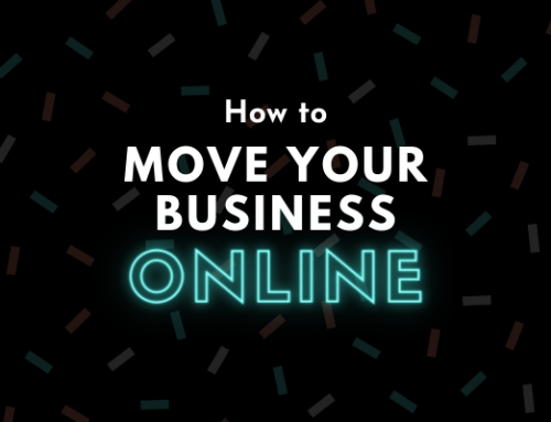How to Move your Business Online: The Survival Kit
