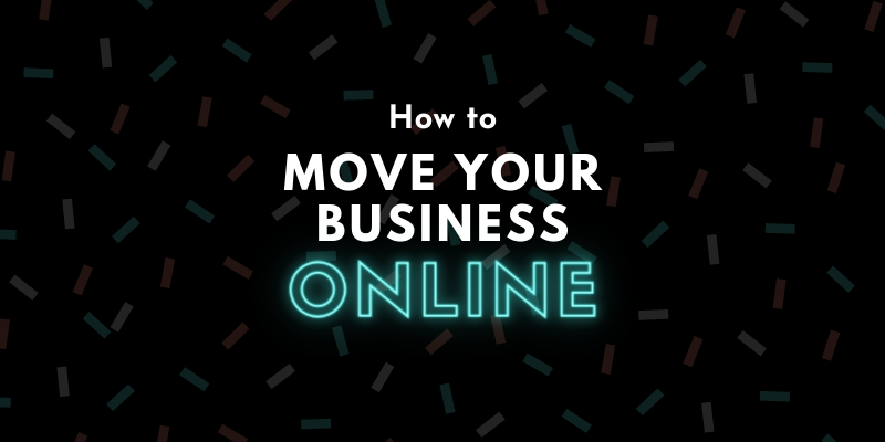 How to Move Your Business Online - Synergy XYZ