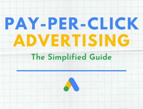 Pay-Per-Click Advertising: The Simplified Guide
