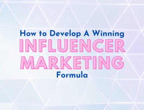 How to Develop a Winning Influencer Marketing Formula on the Top Social Media Platforms