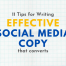 11 Tips for Writing Social Copy