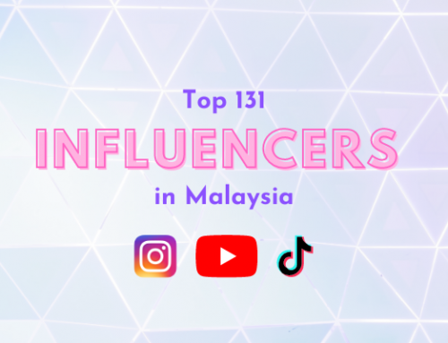 """Top 131 """"Handpicked"""" Influencers in Malaysia by Social Media Categories"""